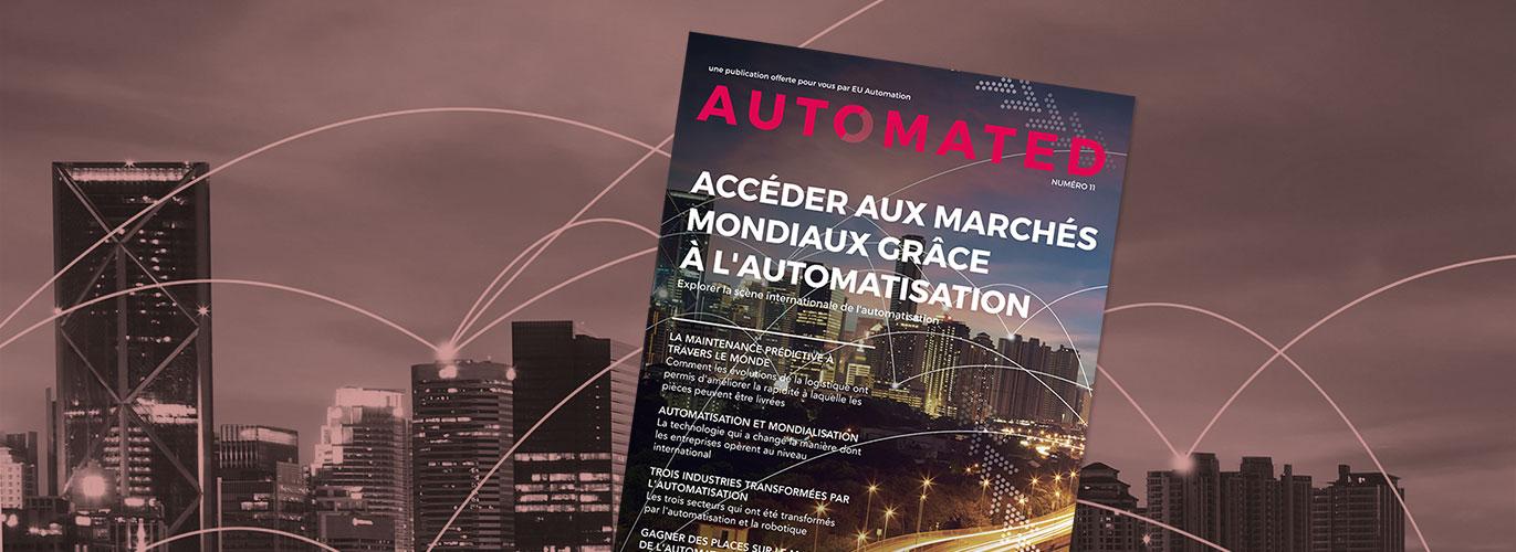 Accéder aux marchés mondiaux grâce à l'automatisation